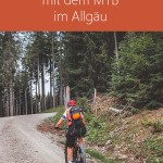 Mountainbike Urlaub in den Allgäuer Alpen- Urlaubsbericht