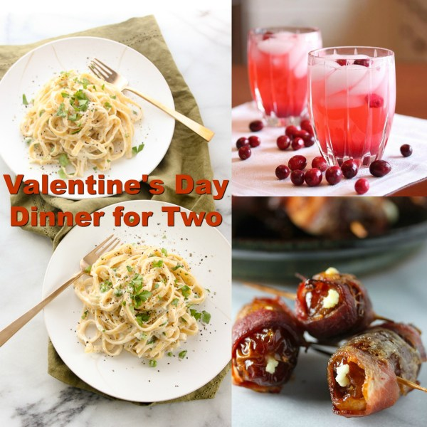 Impress your sweetie this year with a romantic Valentine's Day dinner for two that's easy to prepare, delicious AND on the healthy side.