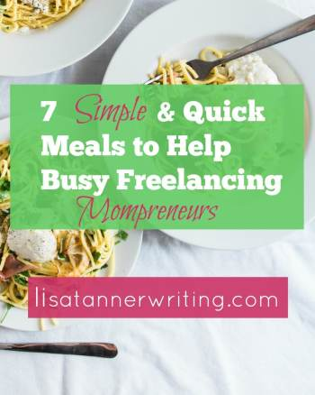 Quick meals for freelancing moms to get dinner on the table fast. .