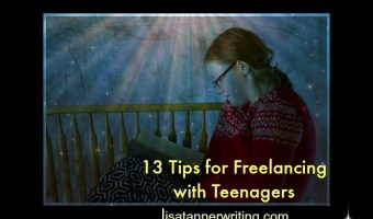 13 Tips for Freelancing with Teenagers