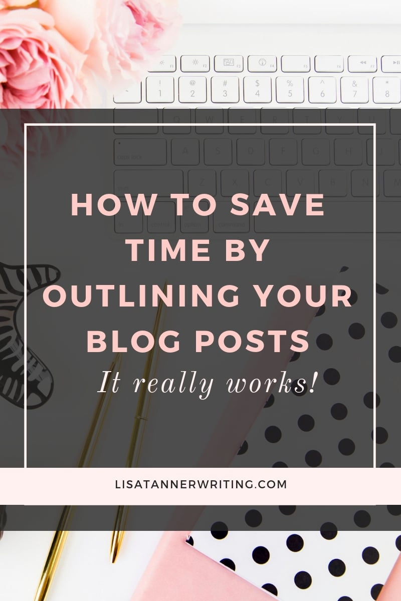 How to Save Time By Outlining Blog Posts