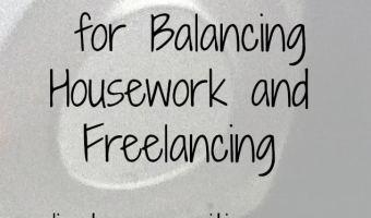 Balancing Housework and Freelancing