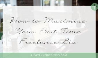 How to Maximize Your Part-Time Freelance Biz