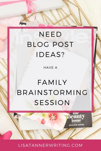 Family brainstorming sessions are a great way to integrate your kids into your writing business. #familywritingtime #brainstorm #blogpostopics