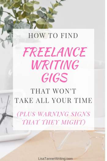 How to find freelance writing gigs that won't take over your whole life. #freelancer #freelancewriting