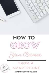 There are so many ways to grow your business from your smartphone! #businessgrowth #mompreneur