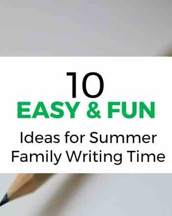 Need some new ideas for Family Writing Time? Here are plenty of summer themed ideas for you to try.