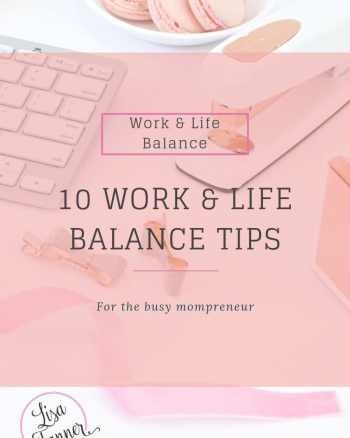 Trying to balance it all as a work at home mom? Here are ten tips to help.