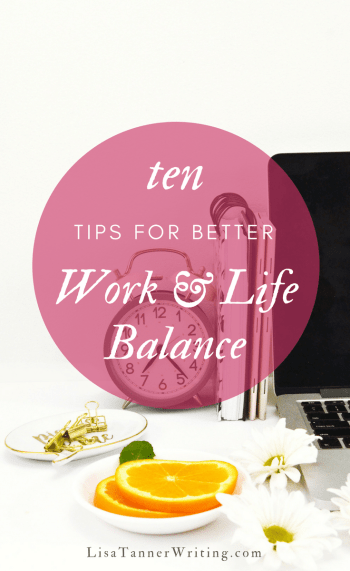 You can have better work life balance, even as a busy mompreneur. Here are ten tips to help. #mompreneur #worklifebalance