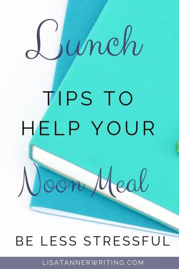 Tips to help you get lunch on the table with less stress. #momlife #worklifebalance