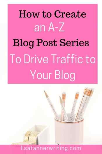 Want to drive traffic to your blog and increase your authority? An A-Z blog post series can help. Here's how to create it.