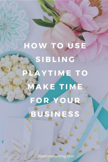 Sibling playtime is a great way to make more time for your business as a WAHM. Here's how it looks... #siblings #WAHMlife