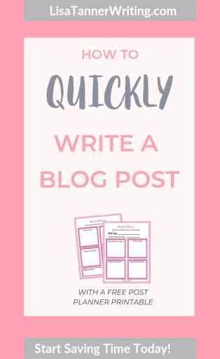 Pinterest image that reads: How to quickly write a blog post with a free post planner printable. Start saving time today! (With an image of the planner on it)