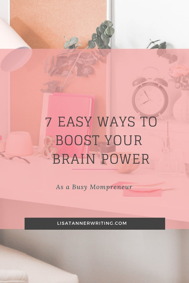 7 Easy Ways to Boost Your Brain Power