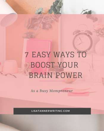 Boost your brain power as a busy mom.