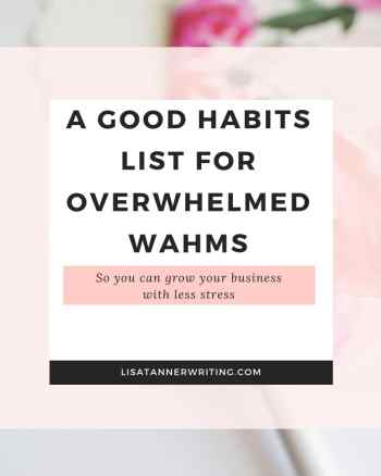 good habits list for overwhelmed wahms