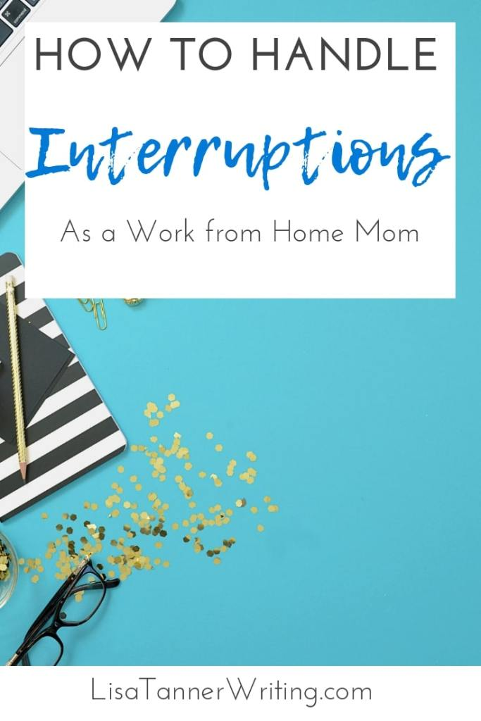 Five specific things you can do when interruptions happen as a work from home mom. #mompreneur #workingfromhome