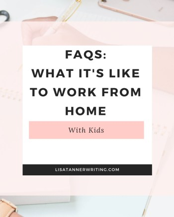 FAQs about working from home with kids