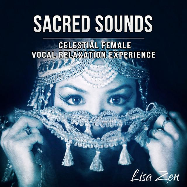 Sacred Sounds by Lisa Zen