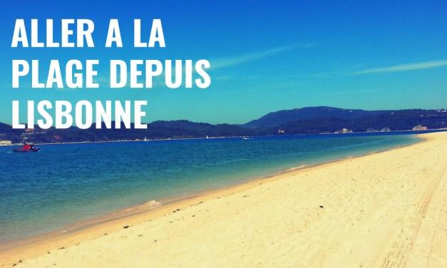 Aller à la plage depuis Lisbonne, le guide complet