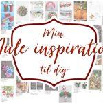 Juleinspiration christmas inspiration