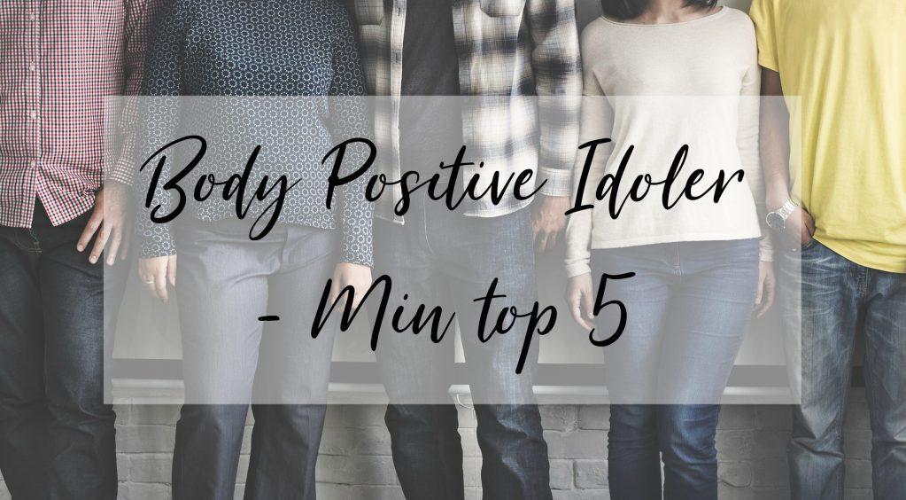 Body positive idoler