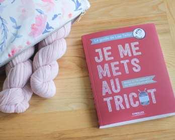 Je me mets au tricot - Lise Tailor - Blog tricot