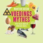 Voedingsmythes – Martijn Katan