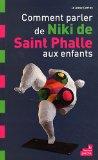 Comment parler de Niki de Saint Phalle aux enfants par A Cortey