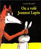 on-a-vole-jeannot-lapin-boujon