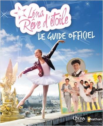 Lena Reve D'etoile Saison 2 Sortie : d'etoile, saison, sortie, Léna, Rêve, D'étoile, Guide, Officiel, Lisez!