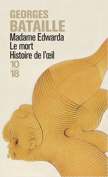 Georges Bataille Histoire De L'oeil Pdf : georges, bataille, histoire, l'oeil, Madame, Edwarda, Histoire, L'oeil, Lisez!
