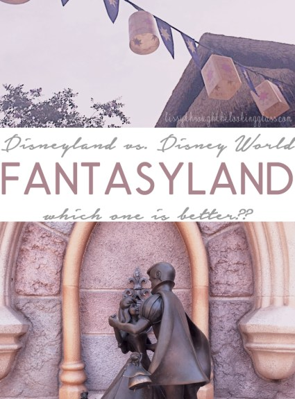 Fantasyland – Disneyland vs. Disney World