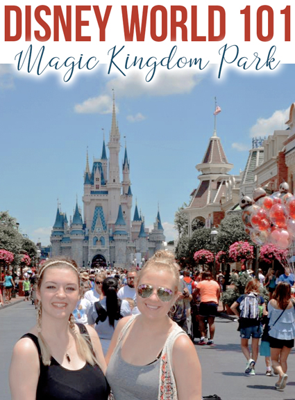 Disney World 101 – Magic Kingdom Park
