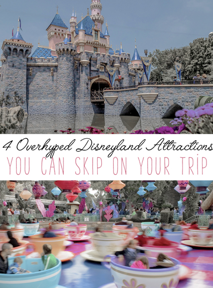 4 Overhyped Disneyland Attractions You Can Skip