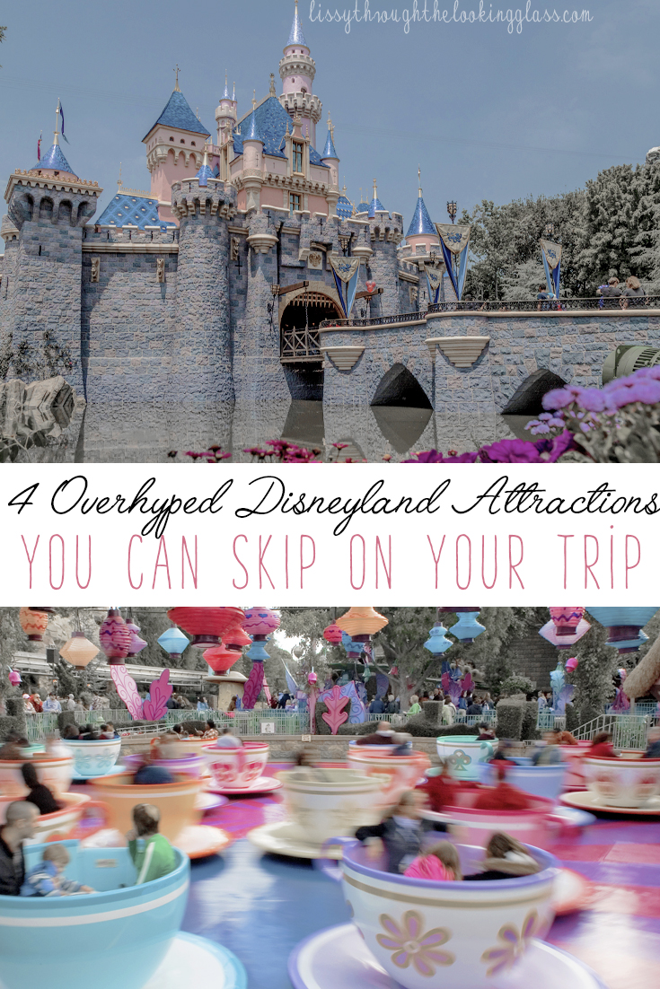 overhyped Disneyland attractions