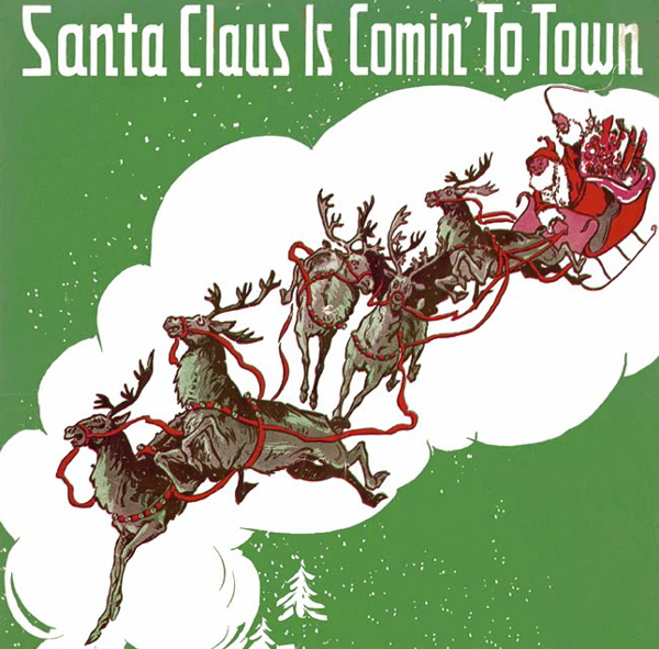Santa Claus is Coming to Town by Haven Gillespie