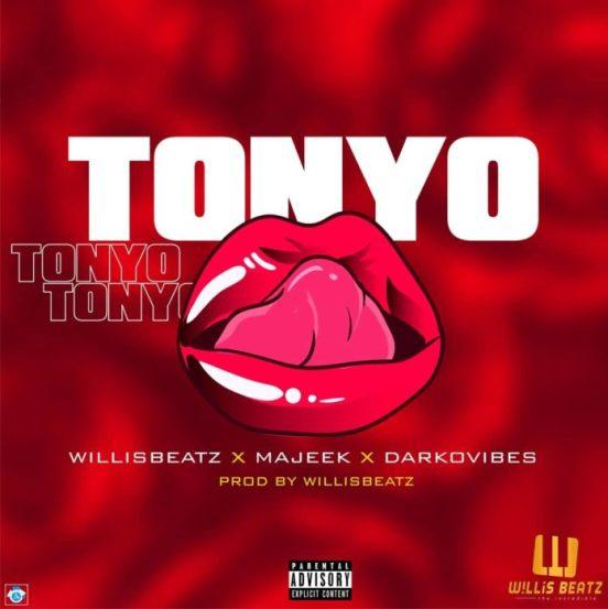 WillisBeatz-–-Tonyo-ft-Darkovibes-Majeek-Prod-by-WillisBeatz-mp3-image