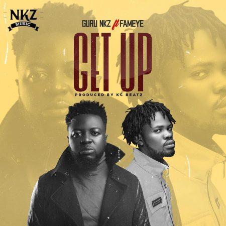 Guru – Get Up Ft Fameye (Prod. by KC Beatz) listengh.com