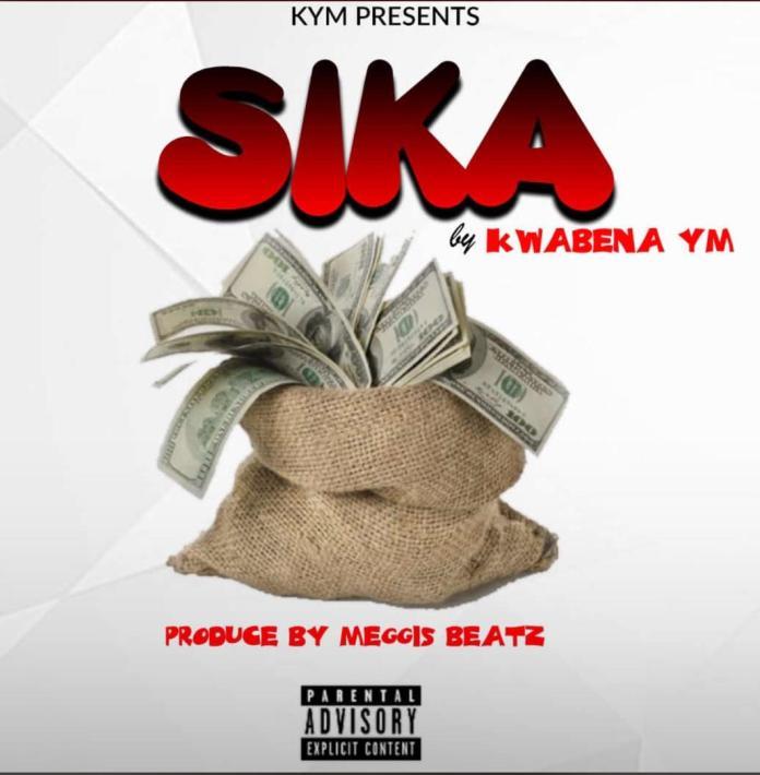 Kwabena YM--Sika (prod by MeggisBeatz) www.listengh.com