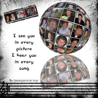 I see you in every picture, I hear you in every song