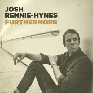 josh-rennie-hynes-furthermore