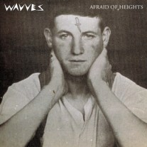 wavves-Afraid of Heights