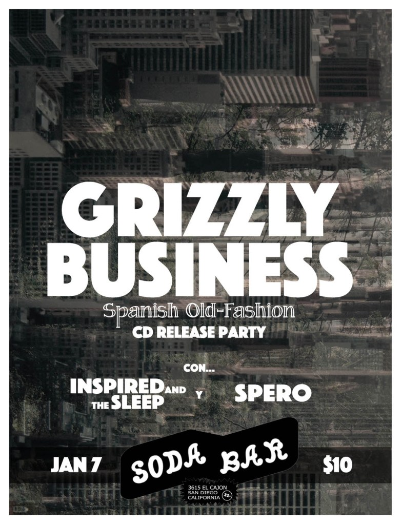 Grizzly Business Soda Bar Album Release 2017