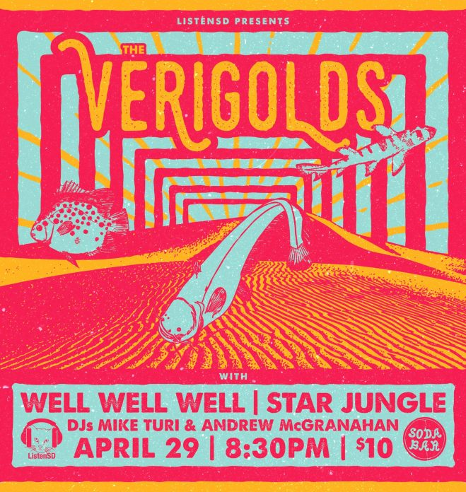 ListenSD Presents The Verigolds, Well Well Well and Star Jungle