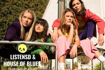 HOUSE OF BLUES X LISTENSD FEBRUARY PLAYLIST