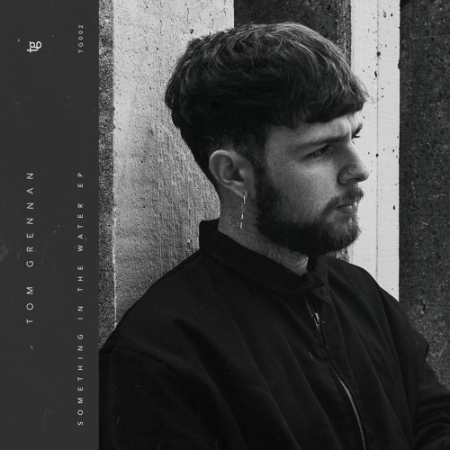 EP Review: Tom Grennan: Something in the Water