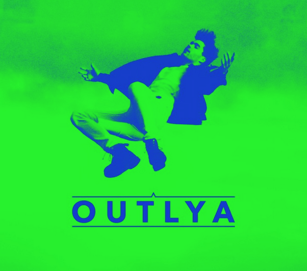 Artist Review: OUTLYA