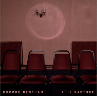 EP Review: Brooke Bentham: This Rapture (Pre Released Tracks)