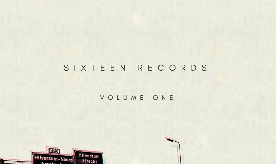 World Premiere: Album Review: Sixteen Records: Volume One